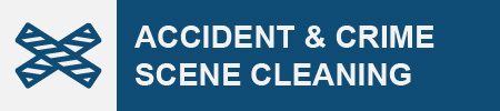 Accident & Crime Scene Cleaning